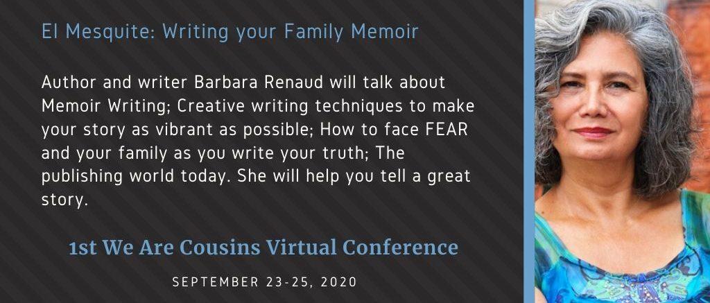Barbara Renaud - El Mesquite Writing your Family Memoir