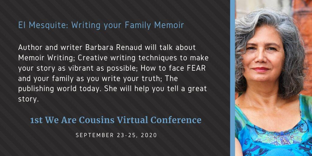 Barbara Renaud - El Mesquite Writing your Family Memoir
