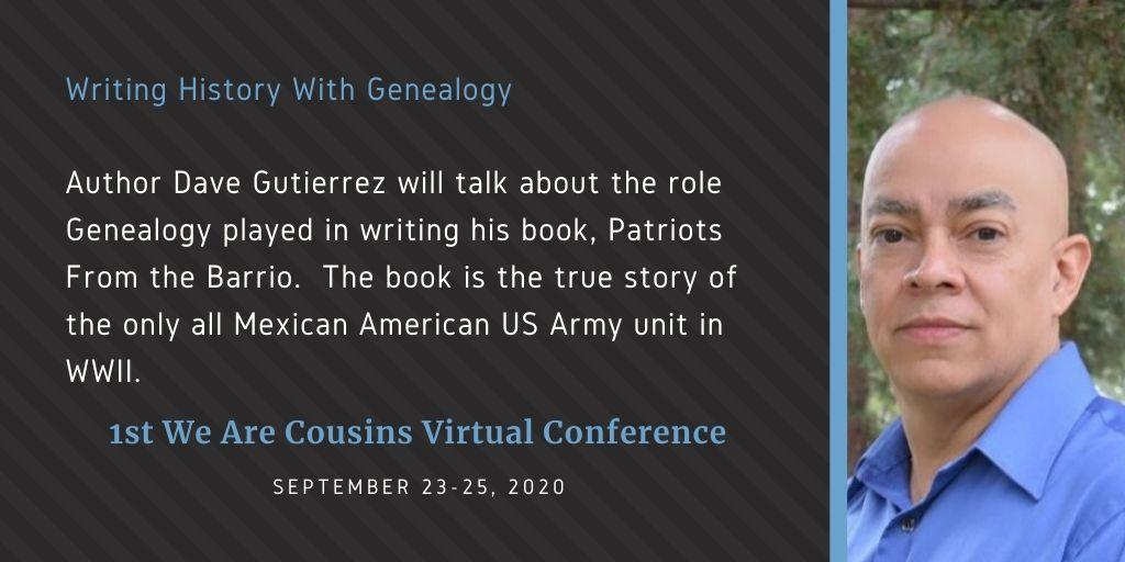 Dave Gutierrez - Writing History With Genealogy