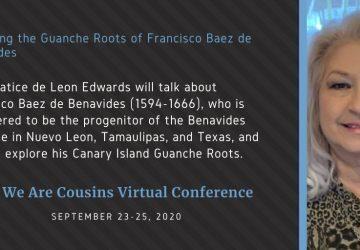 Dr. Beatrice de Leon Edwards - Exploring the Guanche Roots of Francisco Baez de Benavides