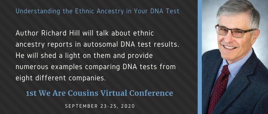 Richard Hill - Understanding the Ethnic Ancestry in Your DNA Test