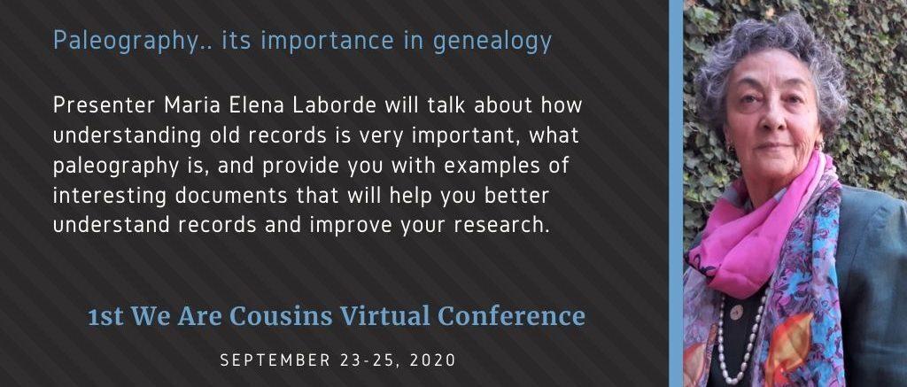 Paleography.. its importance in genealogy - Maria Elena Laborde